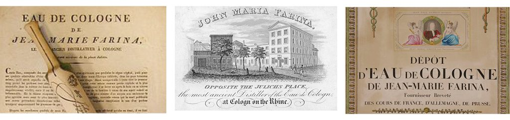 The history of Eau de Cologne is closely linked to Maison Farina, the first factory of this new kind of perfume.